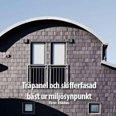 Tidningsartikel om Nordskiffer, Träpanel och skifferfasad bäst ur miljösynpunkt